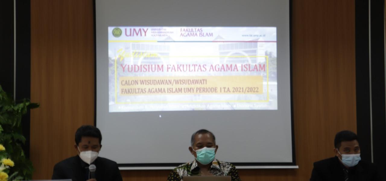 YUDISIUM ONLINE Fakultas Agama Islam Universitas Muhammadiyah Yogyakarta PERIODE I T.A. 2021-2022